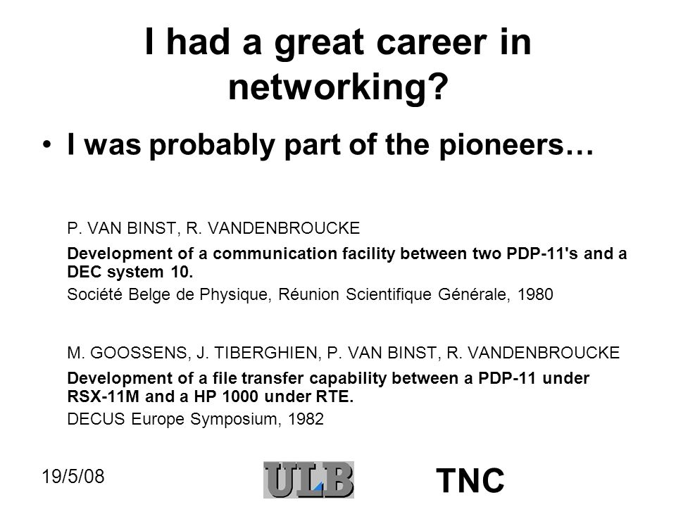 19/5/08 TNC Functionality (2) All the same, we look at a poor definition TV broadcast or video in a small window on our computer screen while we have a high-quality, large TV set next door … and I will not comment on the phone or video conferencing applications tragedy…