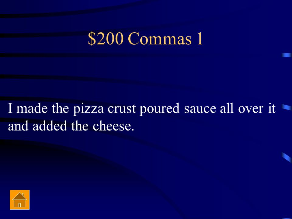 $200 Commas 2 I used to live in Clarion Pennsylvania and I attended Clarion elementary high school and university.