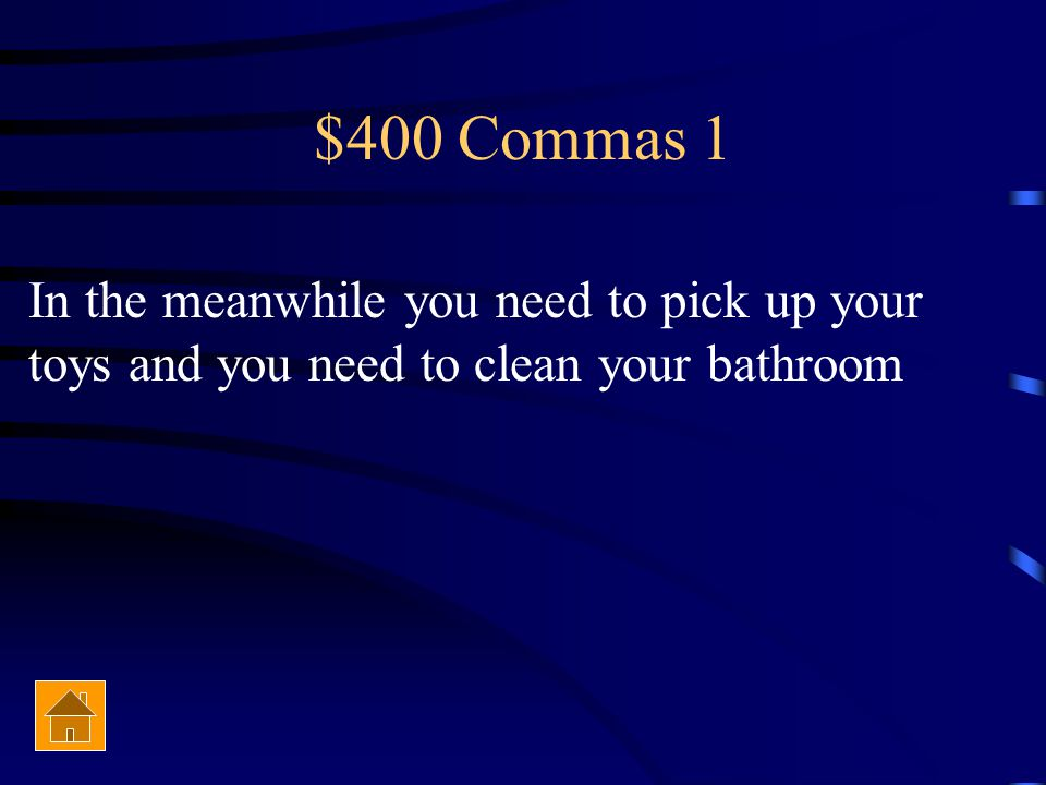 $300 Commas 1 I was, by the way, only able to finish five of the essays..