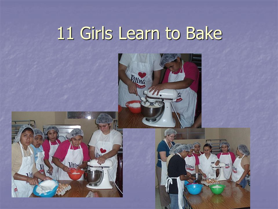 11 Girls Learn to Bake