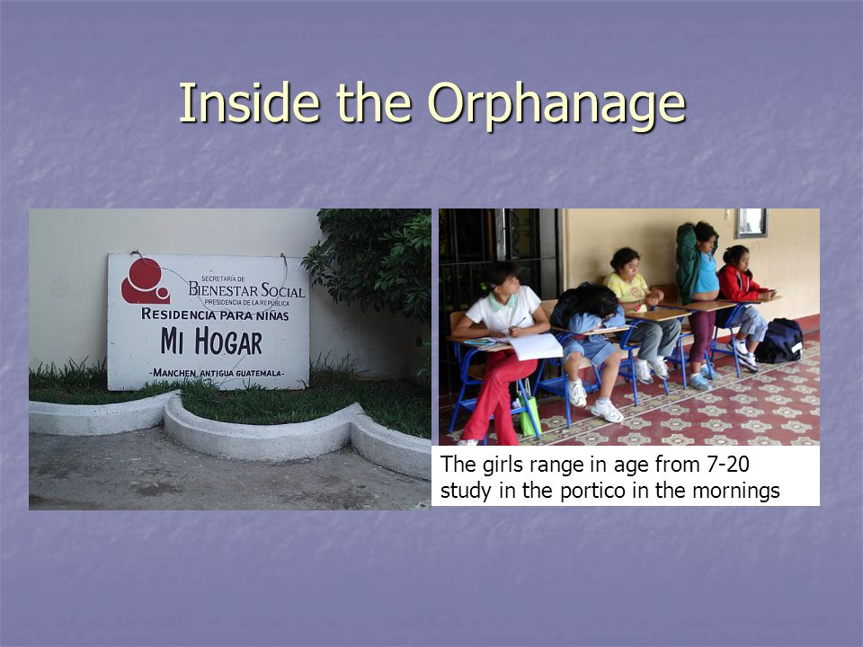 Inside the Orphanage The girls range in age from 7-20 study in the portico in the mornings