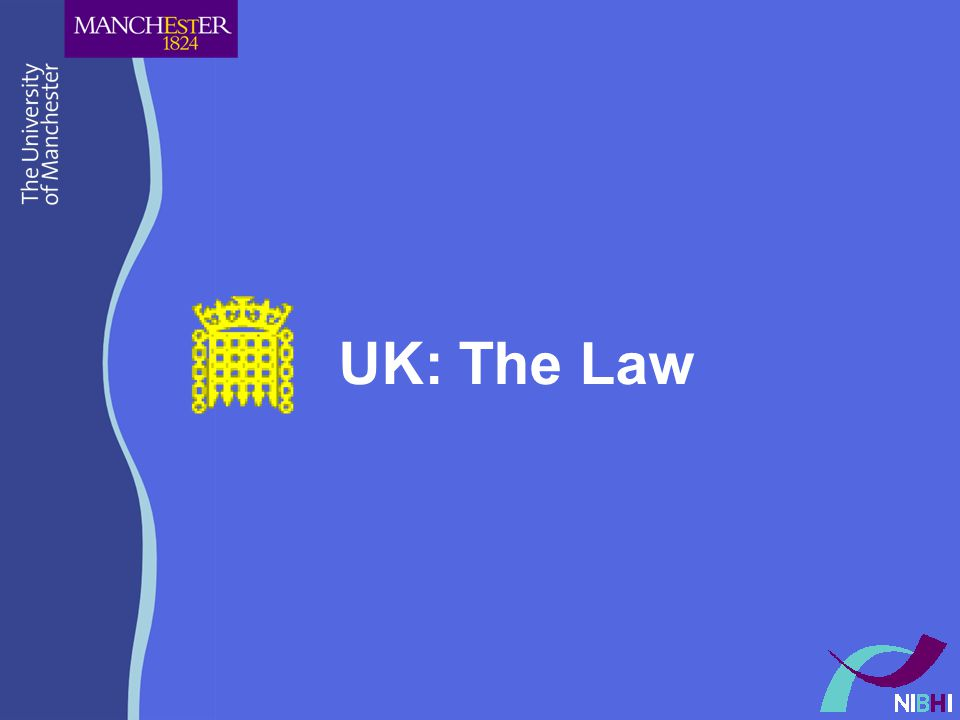 UK: The Law
