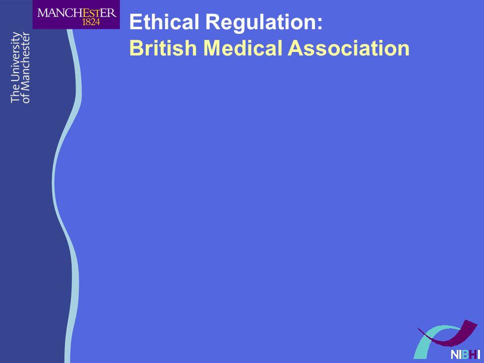 Ethical Regulation: British Medical Association