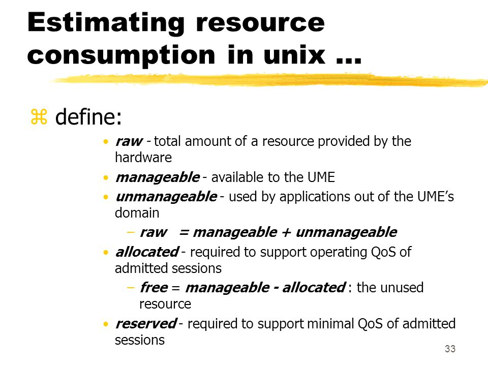 33 Estimating resource consumption in unix...