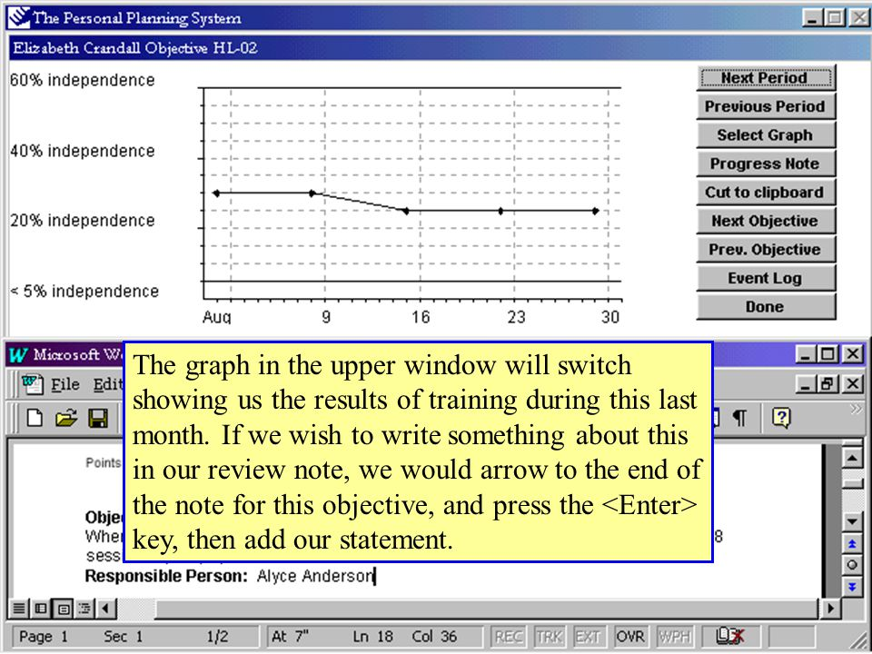 The graph in the upper window will switch showing us the results of training during this last month.