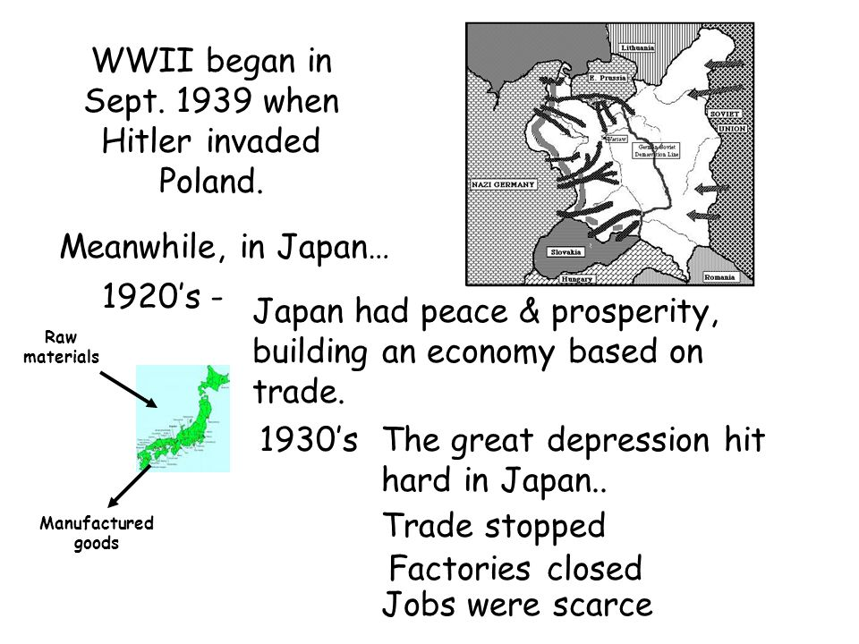WWII began in Sept. 1939 when Hitler invaded Poland.
