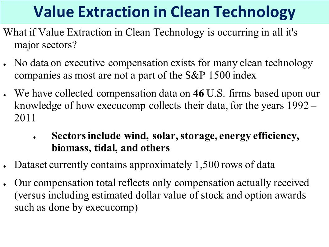 What if Value Extraction in Clean Technology is occurring in all it s major sectors.