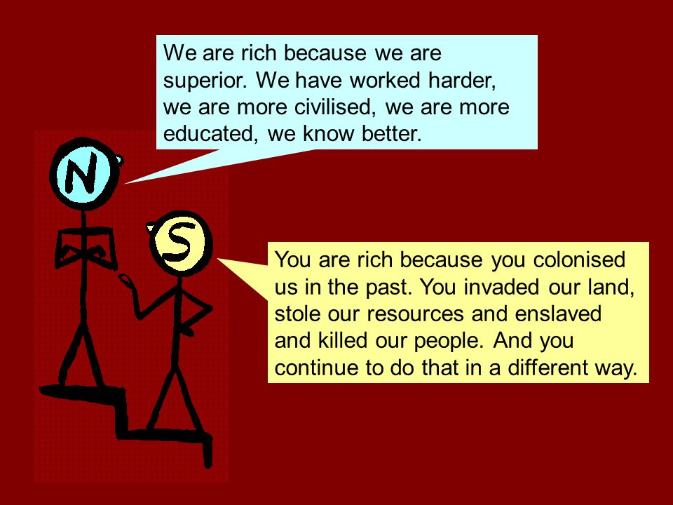 We colonised you, but we also taught you important things, like progress.