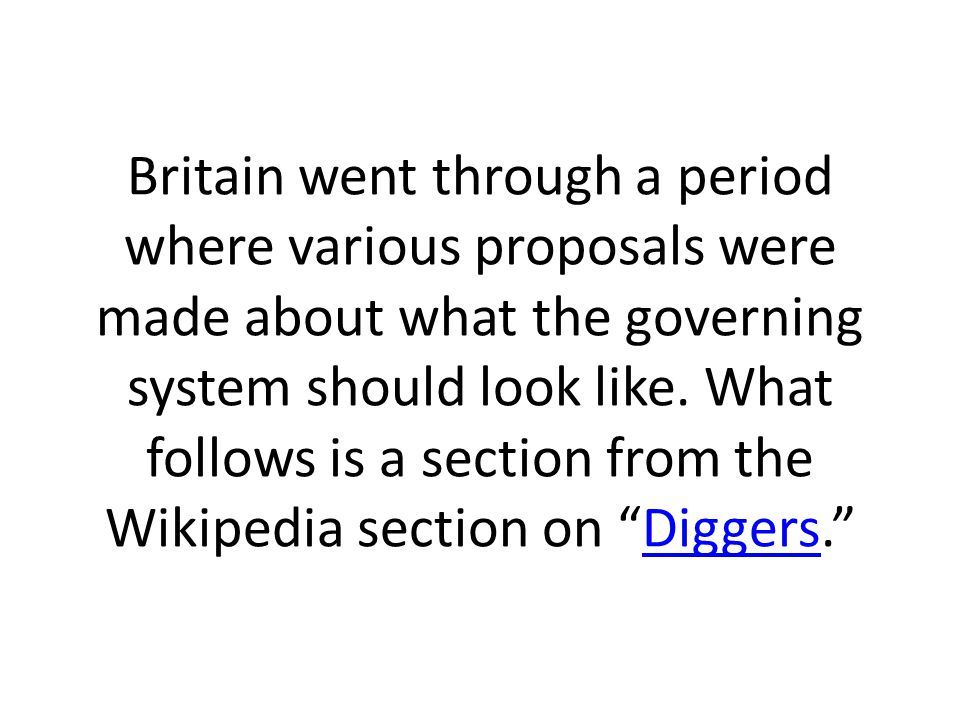 Britain went through a period where various proposals were made about what the governing system should look like. What follows is a section from the W