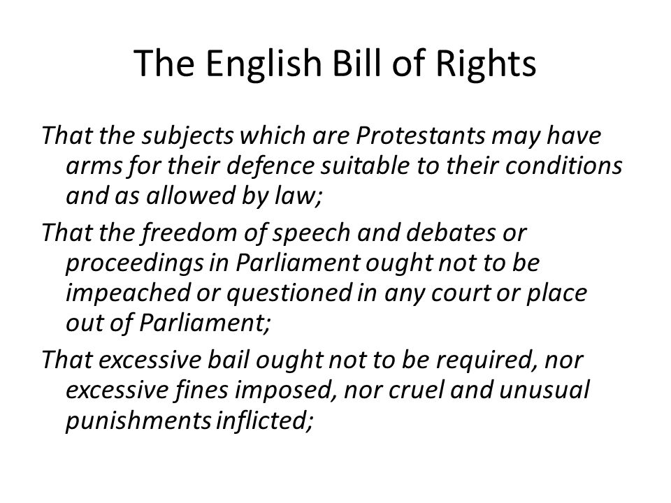The English Bill of Rights That the subjects which are Protestants may have arms for their defence suitable to their conditions and as allowed by law;