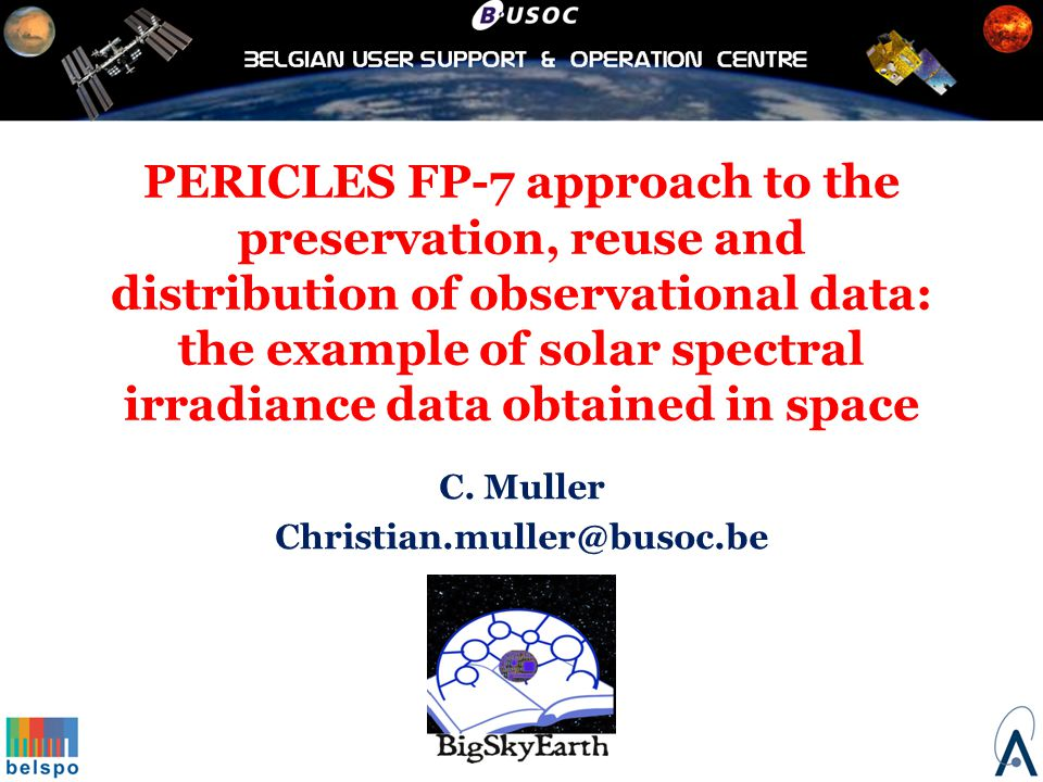 PERICLES FP-7 approach to the preservation, reuse and distribution of observational data: the example of solar spectral irradiance data obtained in space C.