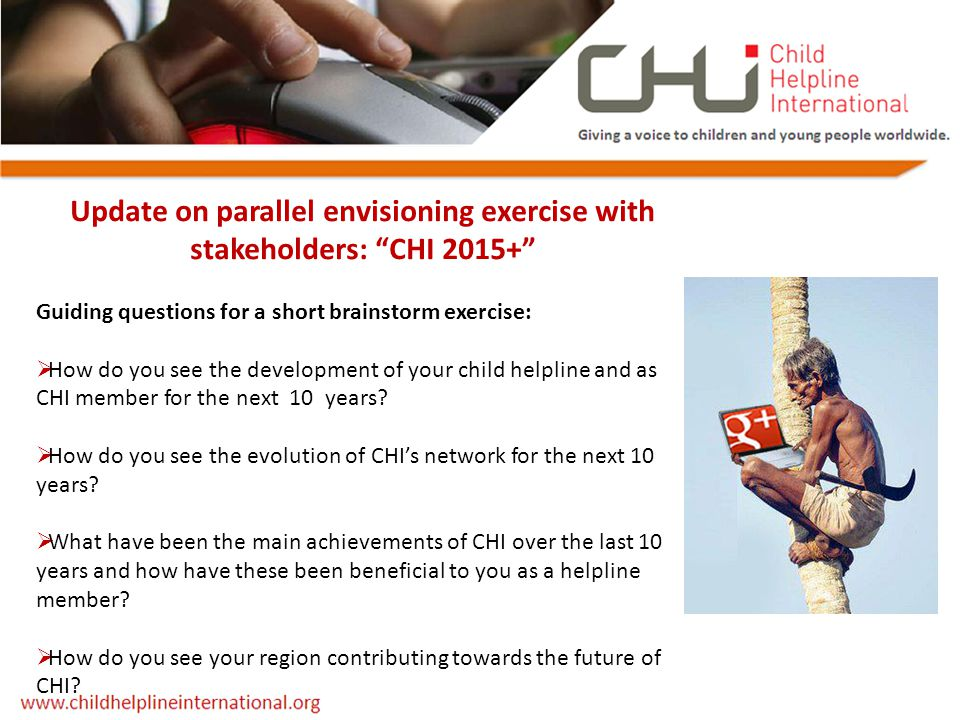 "Update on parallel envisioning exercise with stakeholders: ""CHI 2015+"" Guiding questions for a short brainstorm exercise:  How do you see the develop"