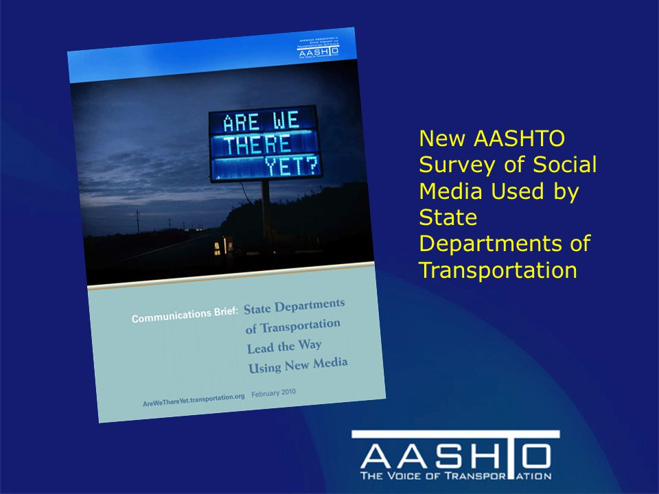 New AASHTO Survey of Social Media Used by State Departments of Transportation