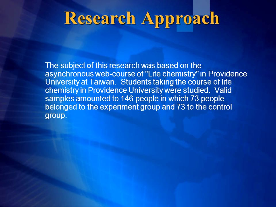 Research Approach The subject of this research was based on the asynchronous web-course of