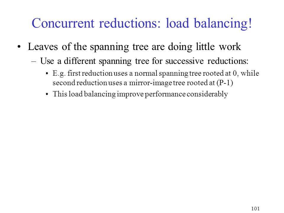101 Concurrent reductions: load balancing.