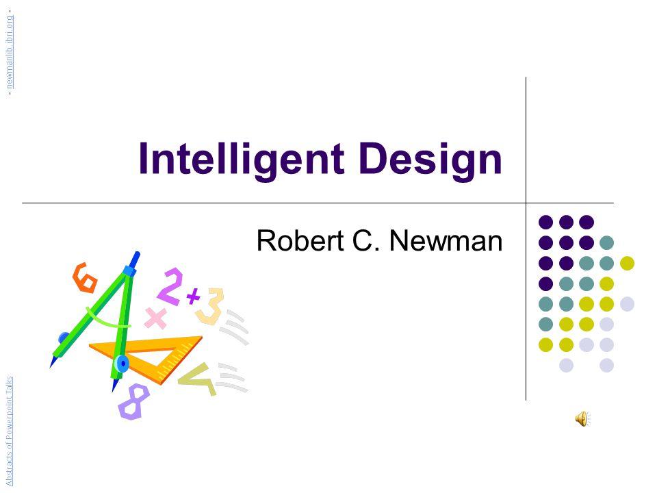 Intelligent Design Robert C.