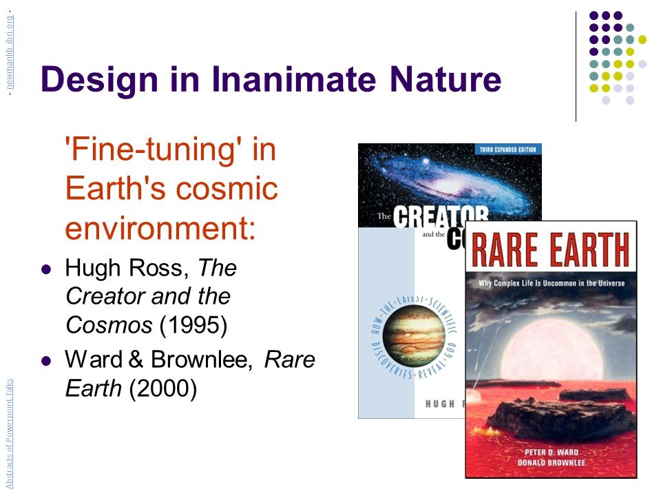 Intelligent Design Something Worth Thinking About Abstracts of Powerpoint Talks - newmanlib.ibri.org -newmanlib.ibri.org
