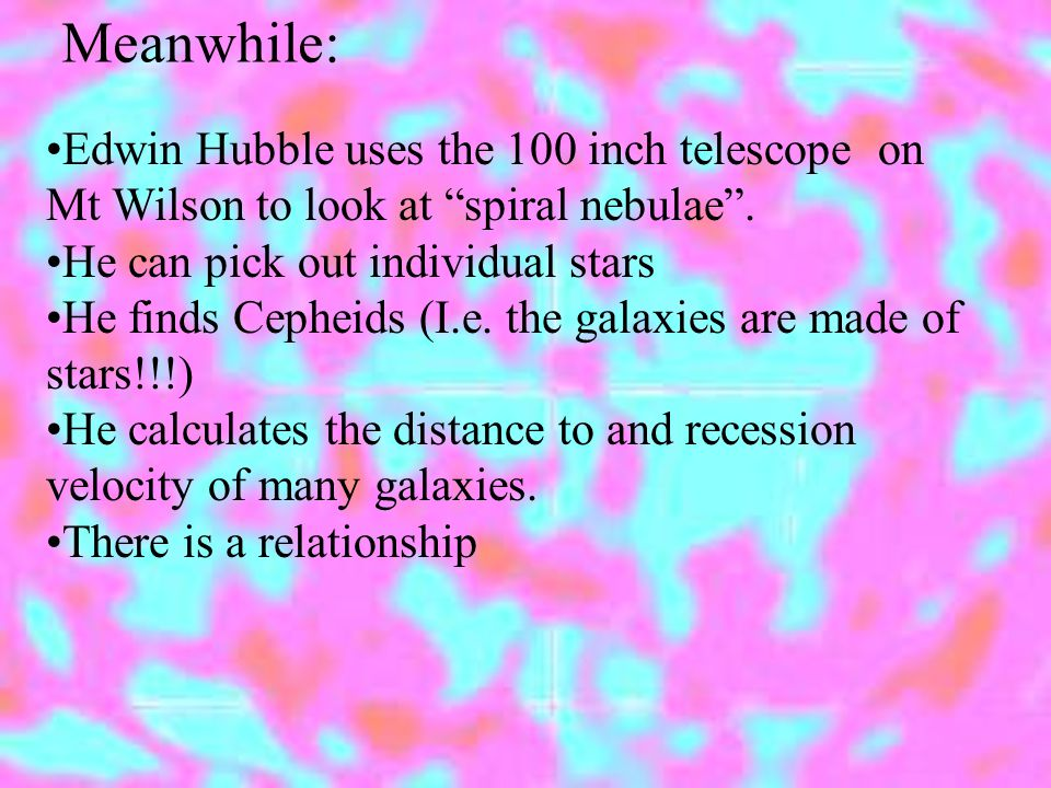 Edwin Hubble uses the 100 inch telescope on Mt Wilson to look at spiral nebulae .