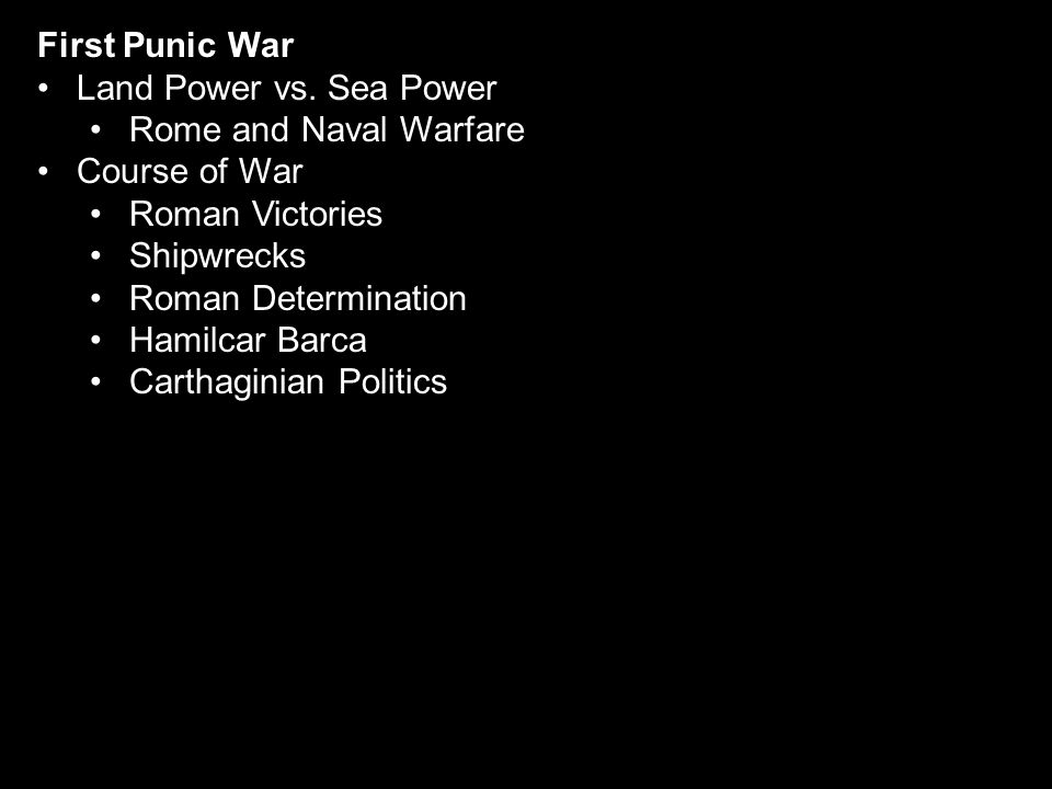 First Punic War Land Power vs.