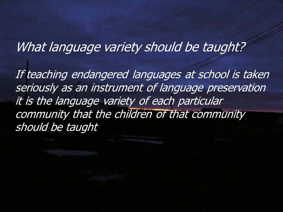 What language variety should be taught.