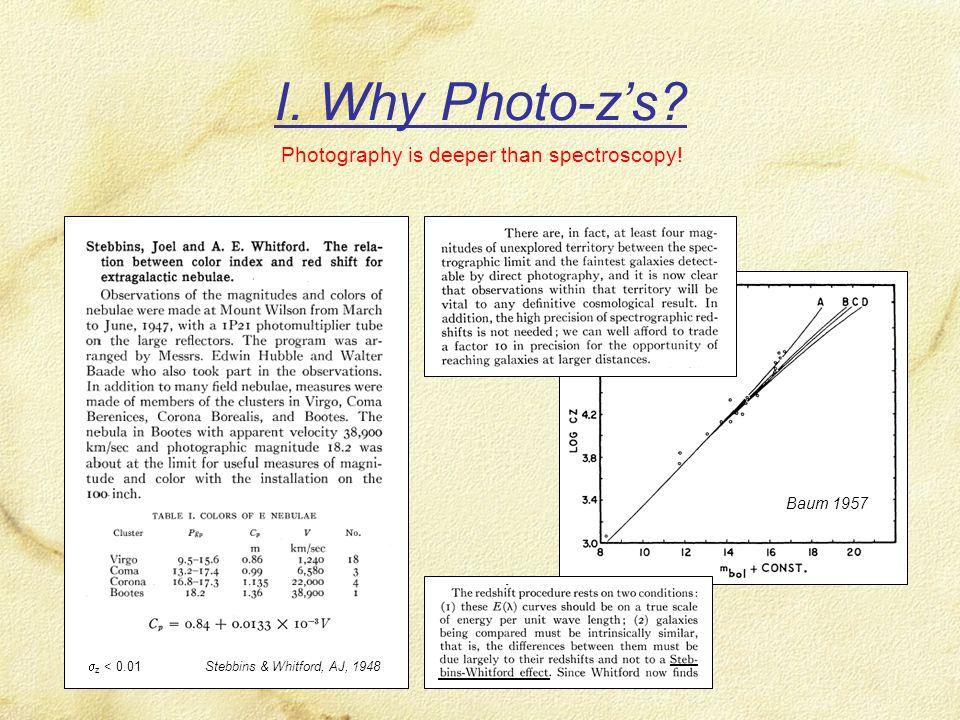 I. Why Photo-z's.