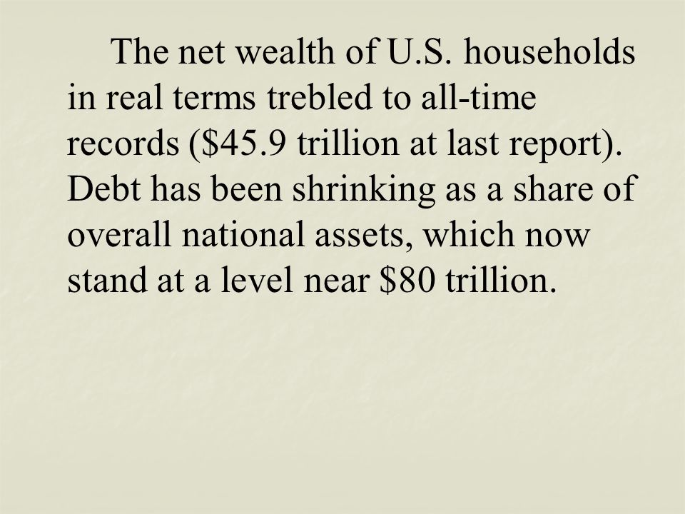 The net wealth of U.S.