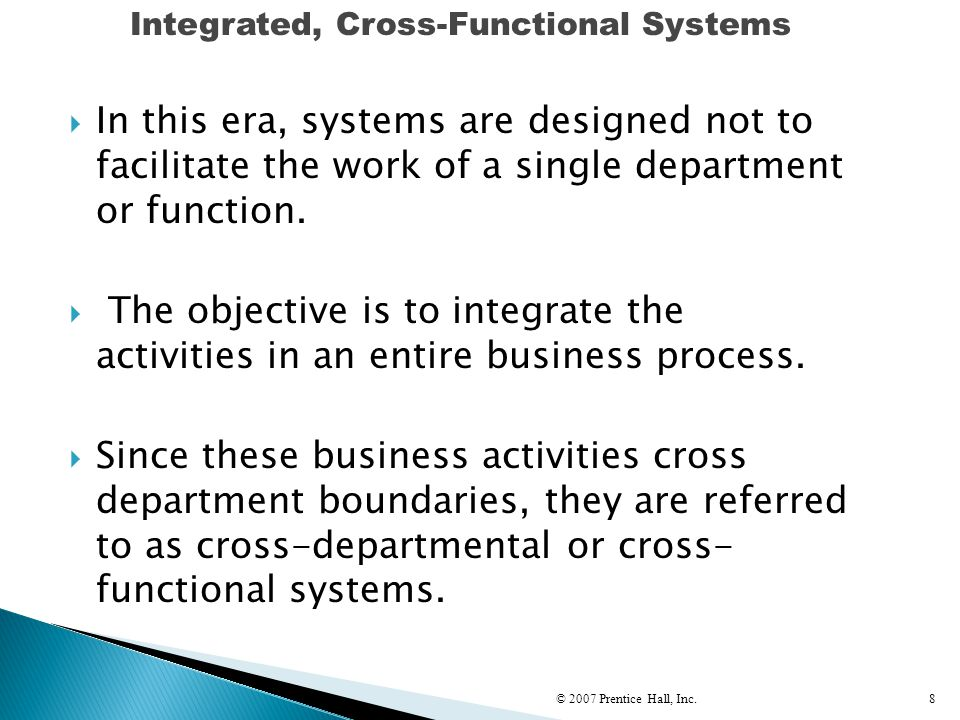  The transition from functional systems to integrated systems is difficult.