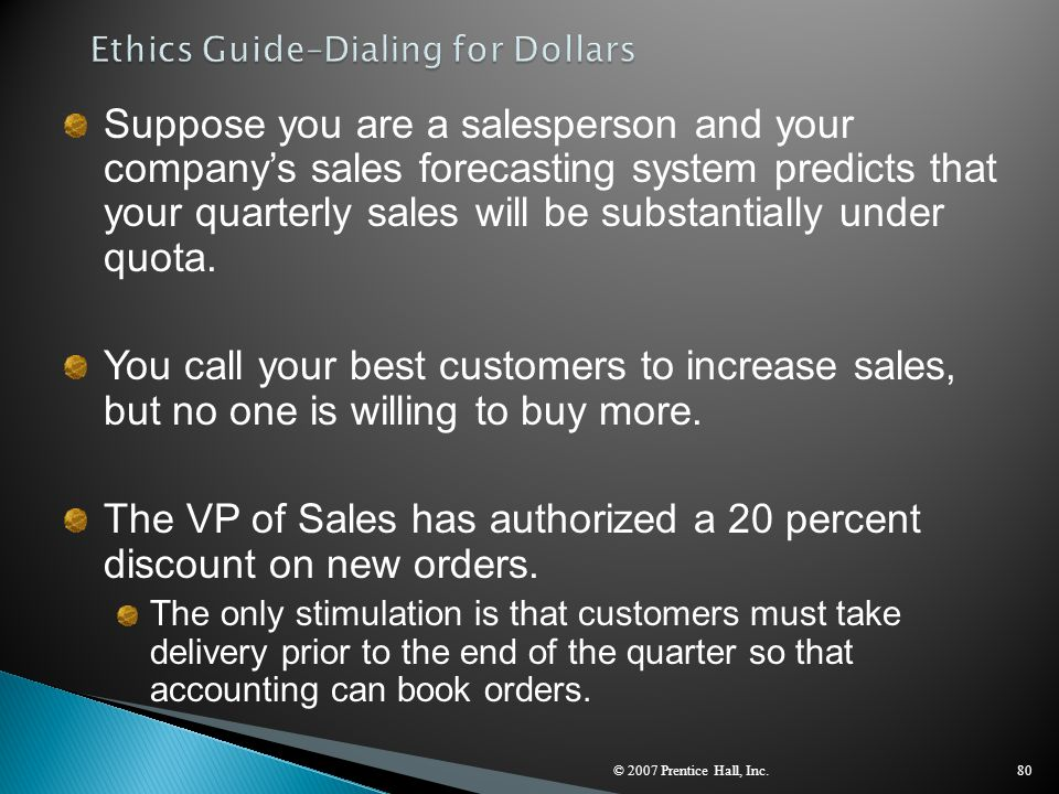 © 2007 Prentice Hall, Inc.80 Suppose you are a salesperson and your company's sales forecasting system predicts that your quarterly sales will be subs