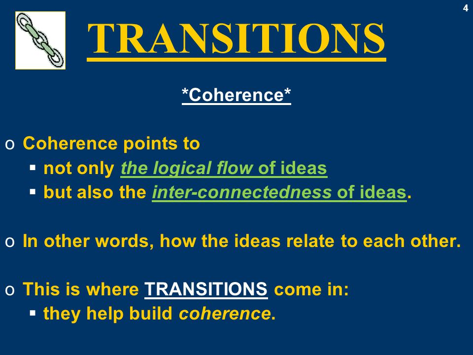 35 TRANSITIONS: Lists oNEW POINT (to a)  with regard to, with reference to,  as for, in terms of, now,  as far as – is concerned,  it follows that, turning to