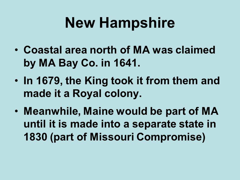 New Hampshire Coastal area north of MA was claimed by MA Bay Co.