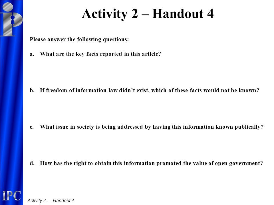 Activity 2 — Handout 4 Activity 2 – Handout 4 Please answer the following questions: a.What are the key facts reported in this article.