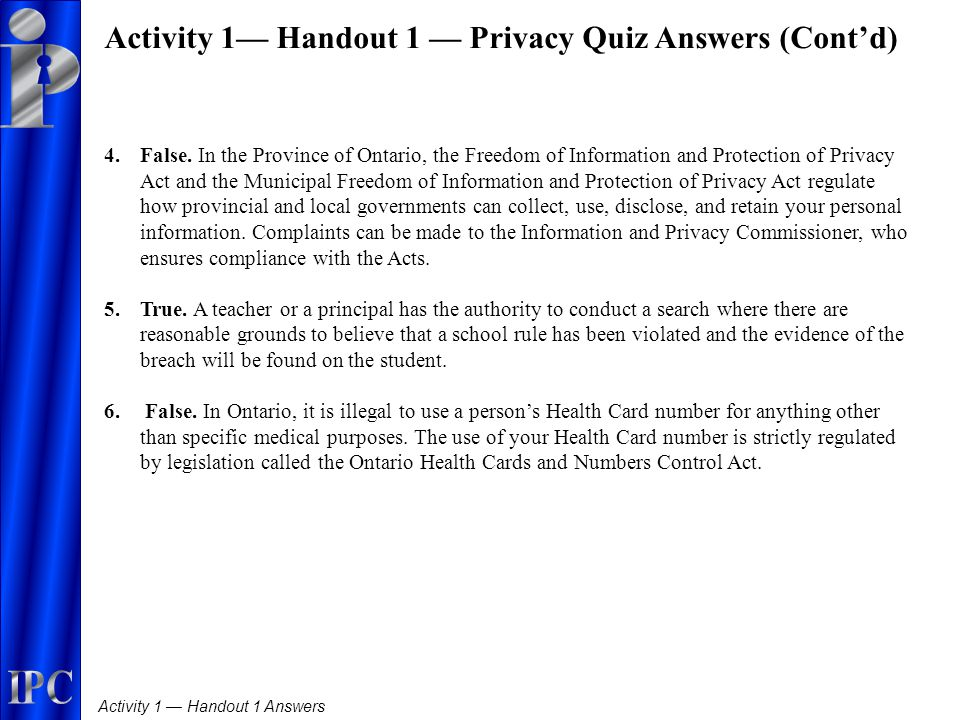 Activity 1 — Handout 1 Answers 4. False.
