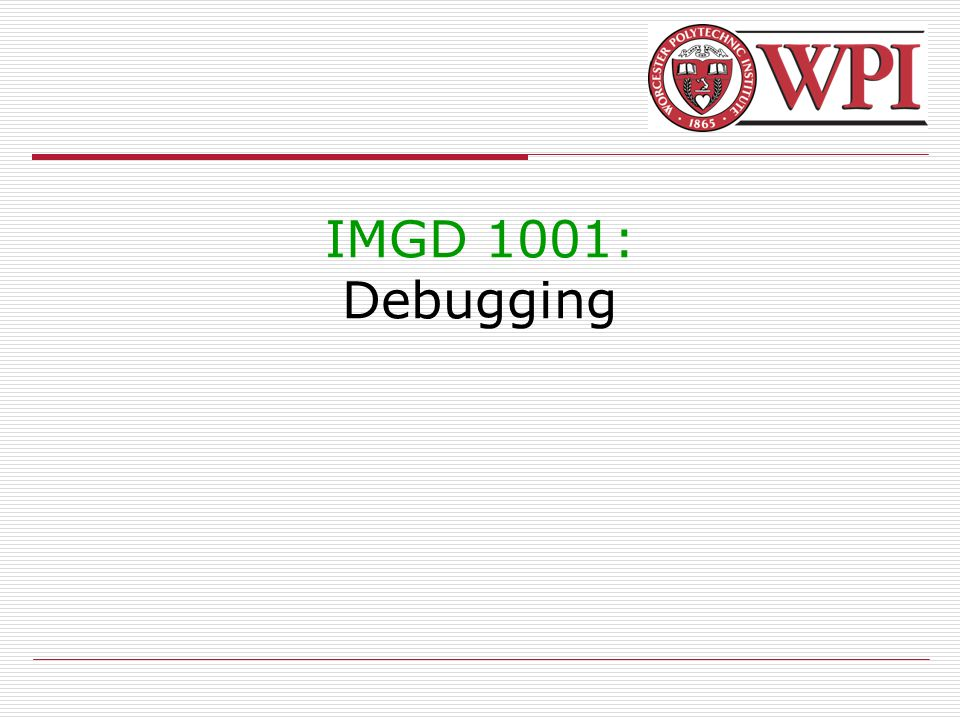 2 Debugging Introduction (1 of 2)  Debugging is methodical process for removing mistakes in a program  So important, whole set of tools to help.