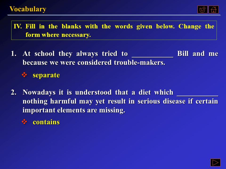 Vocabulary Ex. IV, p. 277 《读写教程 I 》 : Ex. IV, p. 277