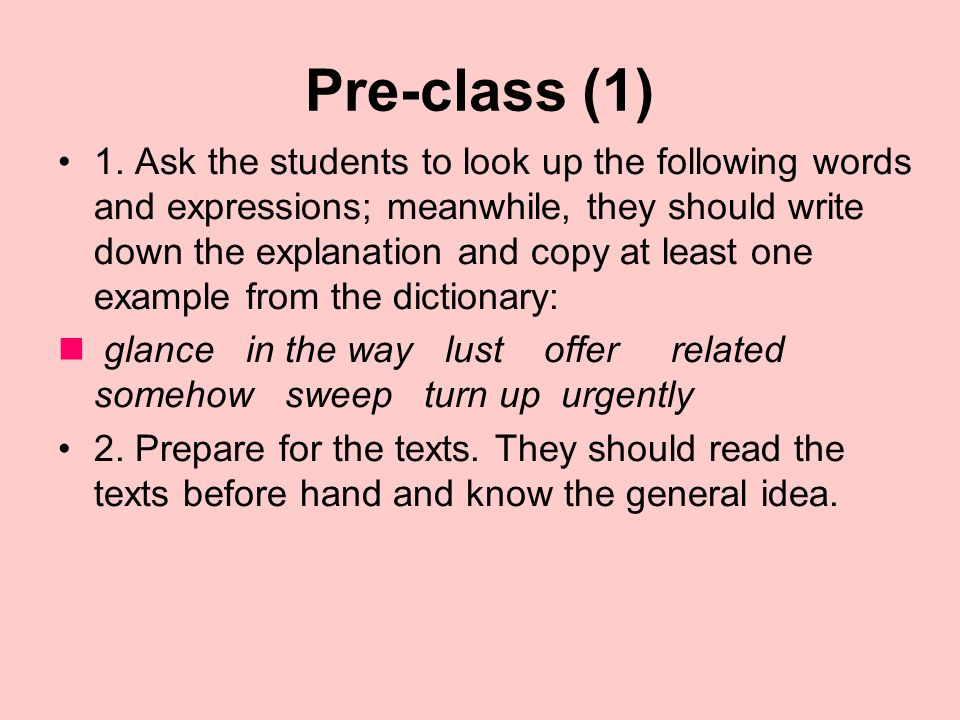 Lesson Twelve Pre-class In-class After-class