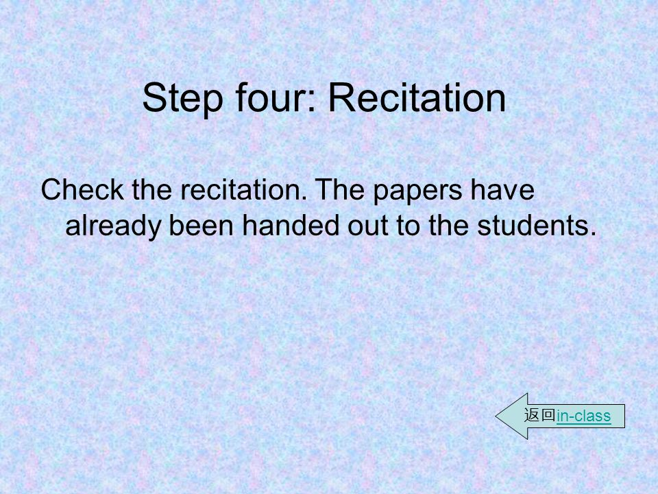 Step three: Vocabulary in Exercises (2)  As to exercise 10, ask the students to rewrite the sentences using the expressions given in the box.