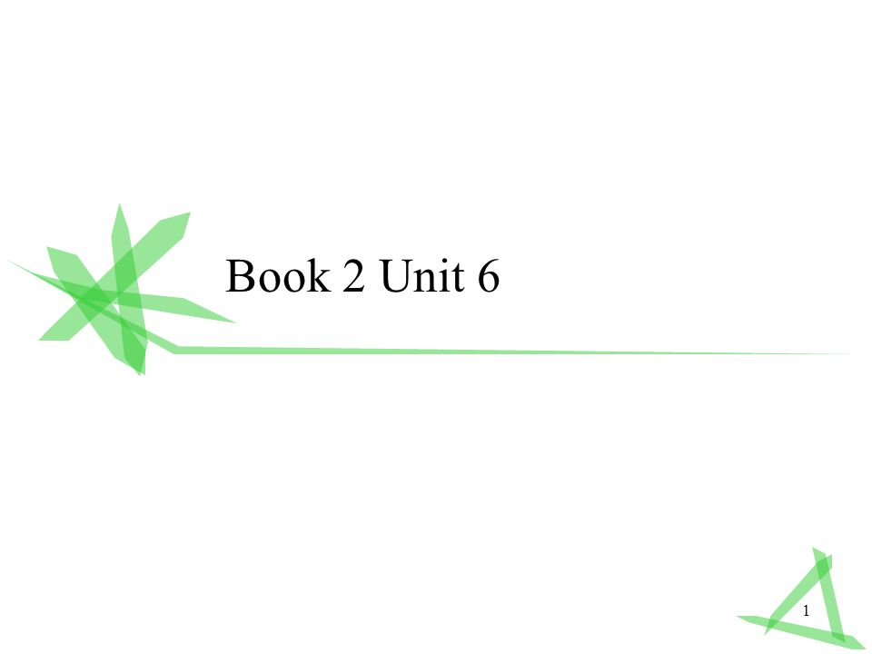 1 Book 2 Unit 6