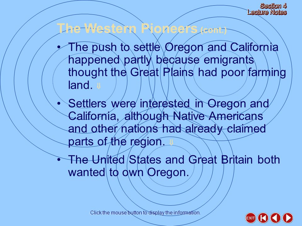 President Polk said that the United States had a right to Oregon.