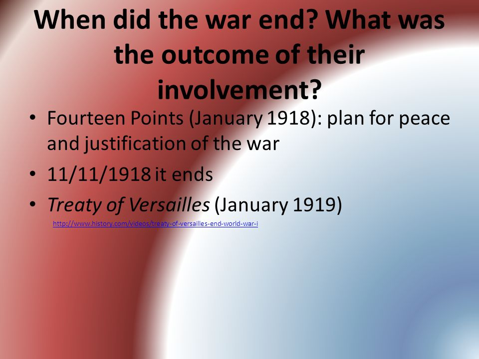 When did the war end. What was the outcome of their involvement.