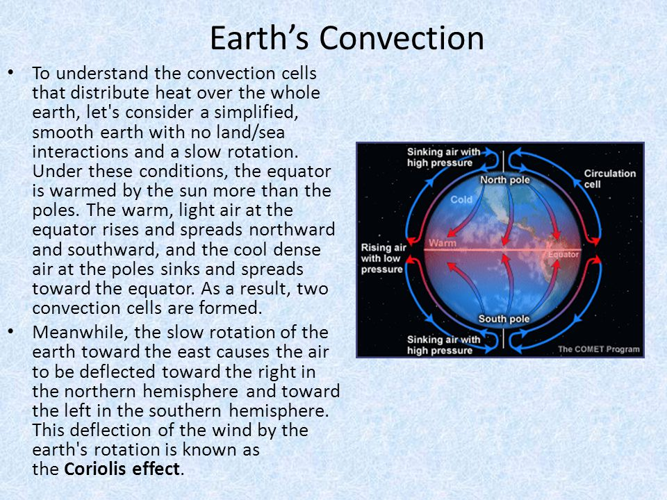 To understand the convection cells that distribute heat over the whole earth, let's consider a simplified, smooth earth with no land/sea interactions