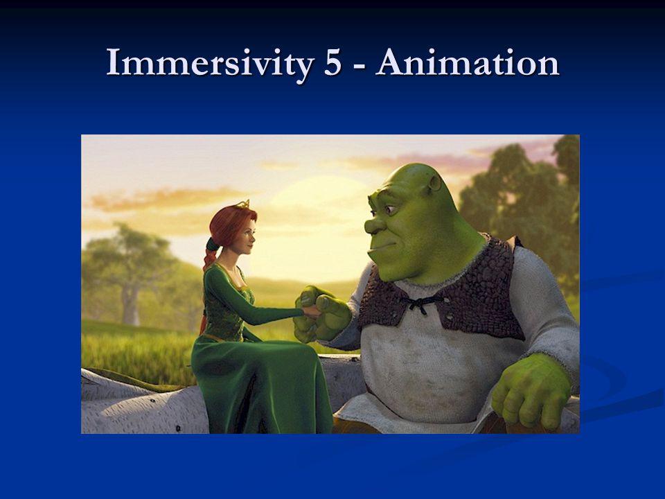 Immersivity 5 - Animation