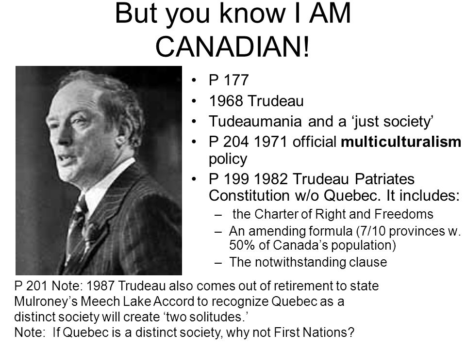 But you know I AM CANADIAN.Don't forget: – David Suzuki and Terry Fox and Hockey.