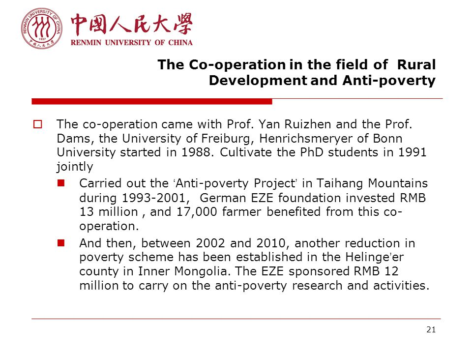 21 The Co-operation in the field of Rural Development and Anti-poverty  The co-operation came with Prof.