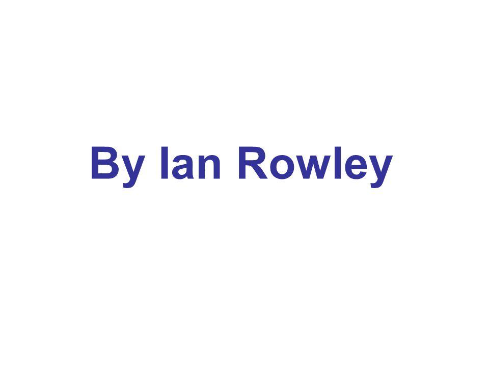 By Ian Rowley