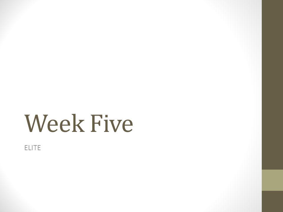 Week Five ELITE