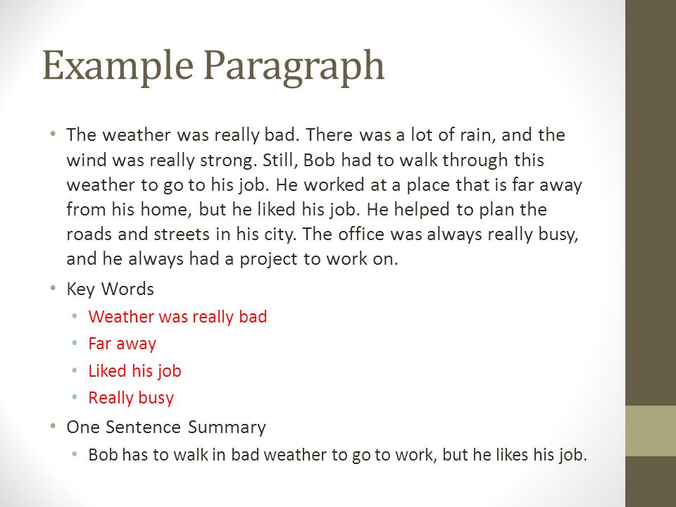 Example Paragraph The weather was really bad.