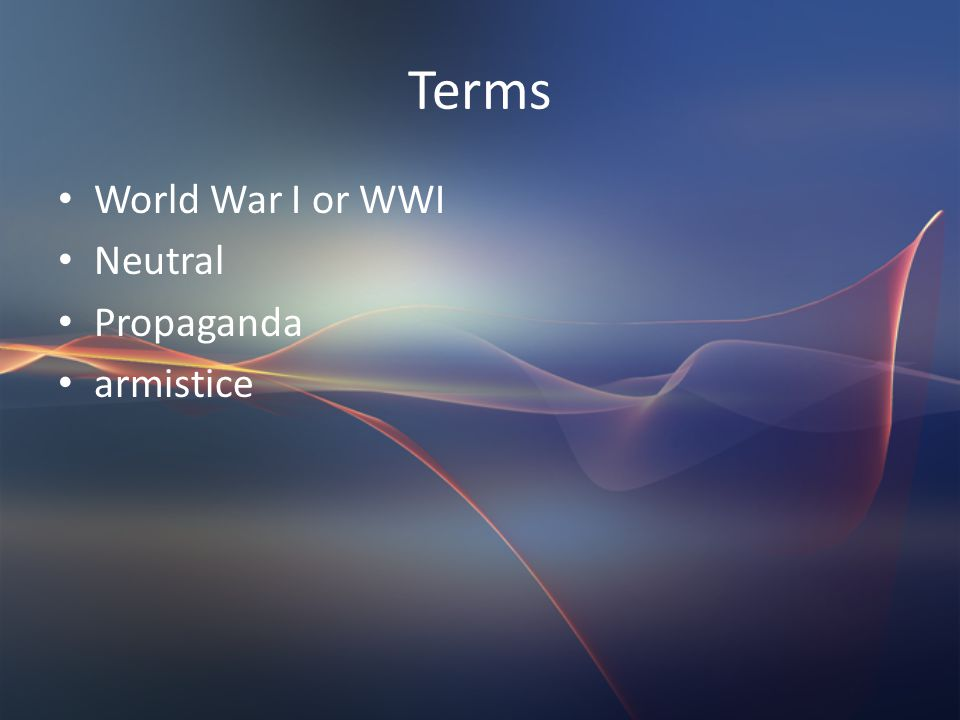 Terms World War I or WWI Neutral Propaganda armistice
