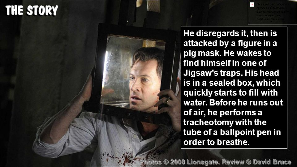 He disregards it, then is attacked by a figure in a pig mask.