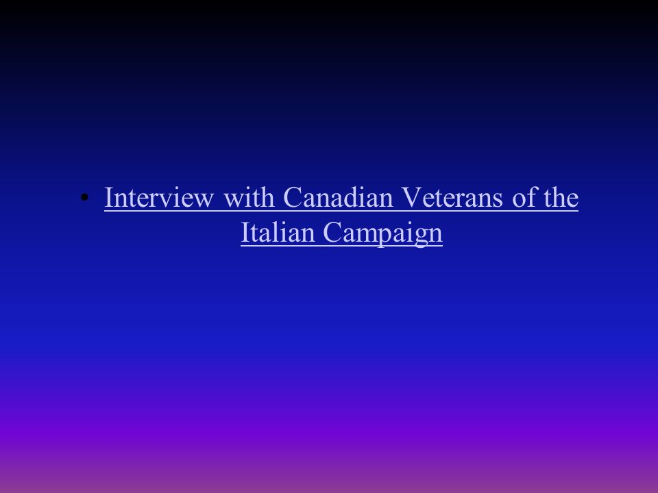The Italian Campaign Continued By now the Canadian Army in Italy had reached its peak theatre strength of nearly 76,000.