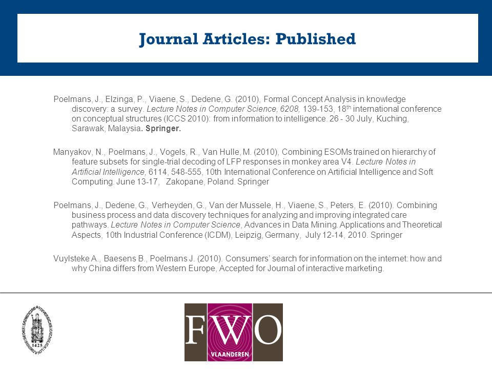 Journal Articles: Published Poelmans, J., Elzinga, P., Viaene, S., Dedene, G.